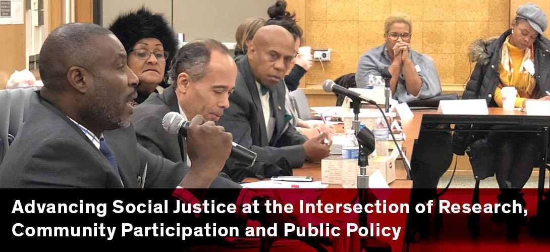 Advancing Social Justice at the Intersection of Research, Community Participation and Public Policy
